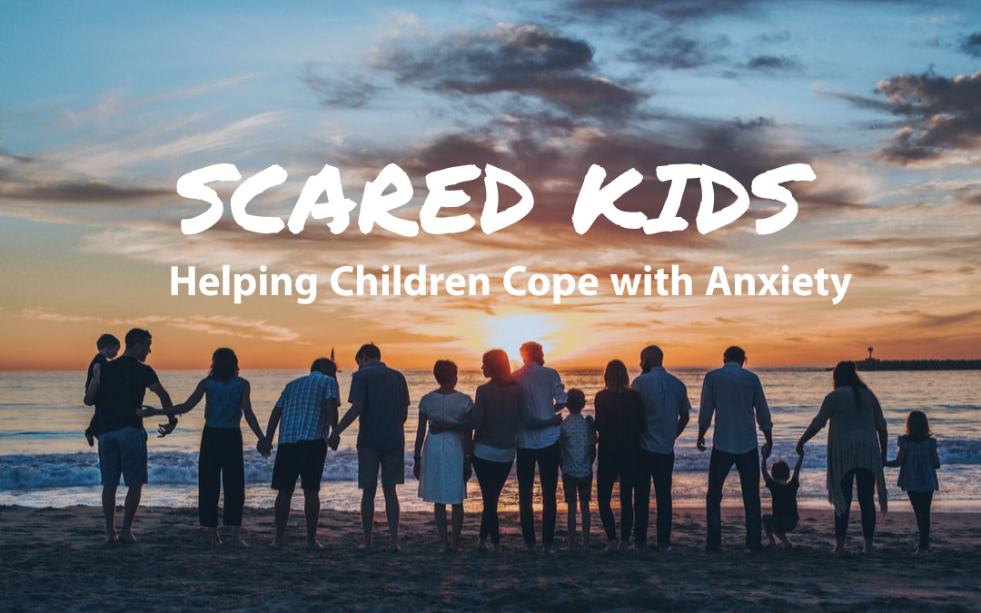 David Coleman Answers – How do I Help my Child with Anxiety?